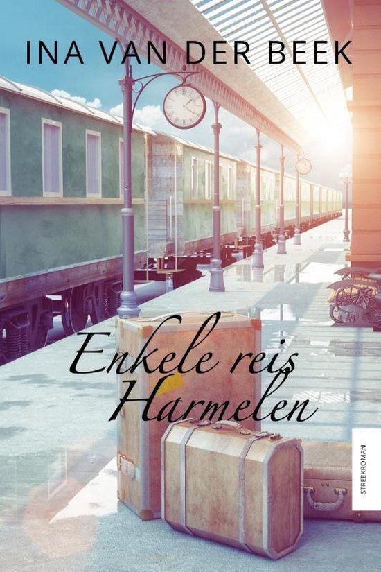 Enkele reis Harmelen - Ina van der Beek pdf epub