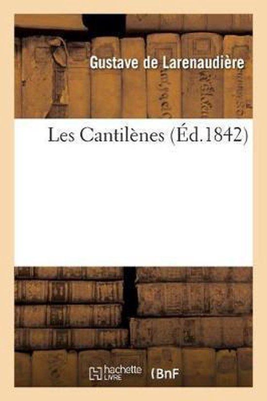 Les Cantilenes