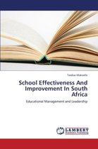 School Effectiveness and Improvement in South Africa