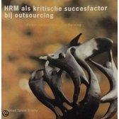 HRM als kritische succesfactor boj outsourcing