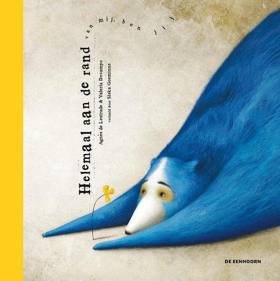Boek cover Helemaal aan de rand van Agnès de Lestrade (Hardcover)