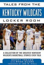 Tales from the Kentucky Wildcats Locker Room