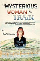 The Mysterious Woman on the Train