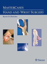 MasterCases in Hand and Wrist Surgery