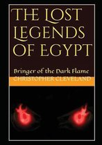 The Lost Legends of Egypt