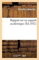 Rapport sur un rapport academique