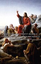 Pleasure and Profit in Bible Study and Anecdotes, Incidents and Illustrations