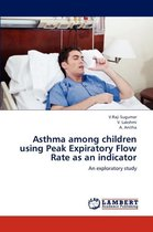 Omslag Asthma Among Children Using Peak Expiratory Flow Rate as an Indicator