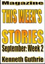 This Week's Stories (September, Week 2)