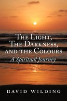 The Light, The Darkness, and the Colours