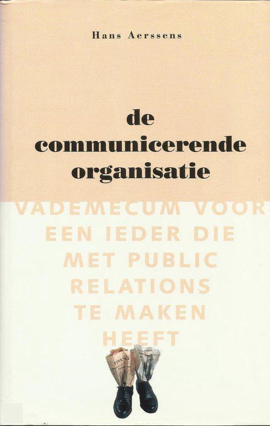 De communicerende organisatie - H. Aerssens |