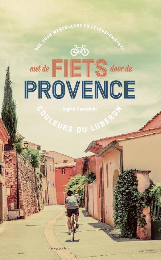 Met de fiets door de Provence - Ingrid Castelein   Fthsonline.com