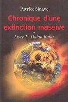 Chronique d'Une Extinction Massive