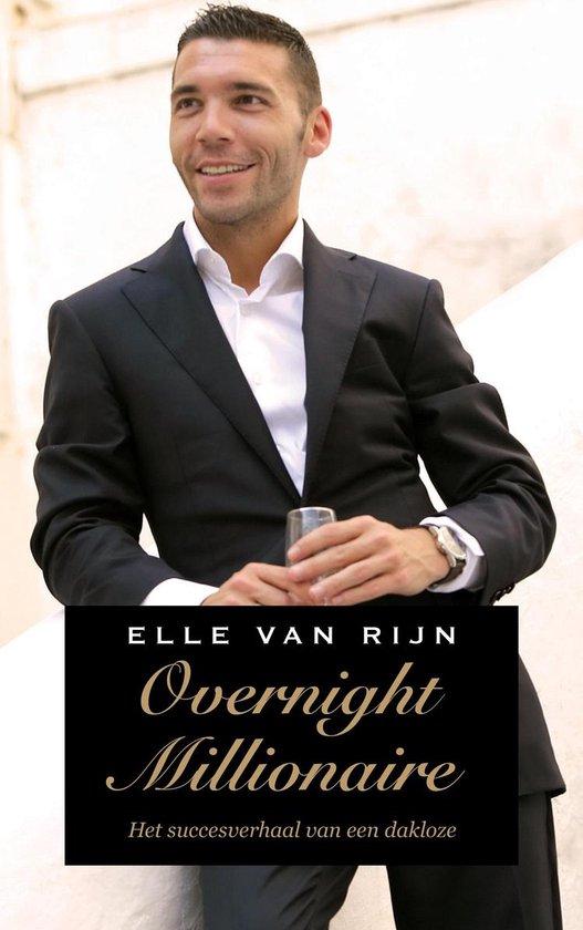 Overnight millionaire - Elle van Rijn   Fthsonline.com
