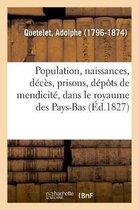 Recherches Sur La Population, Les Naissances, Les D c s, Les Prisons, Les D p ts de Mendicit