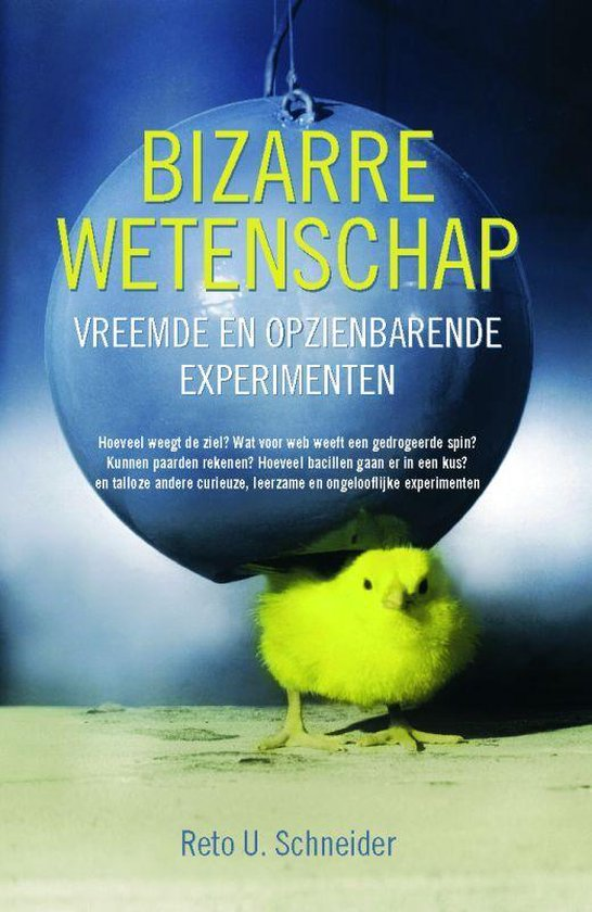 Bizarre wetenschap - Reto U. Schneider |