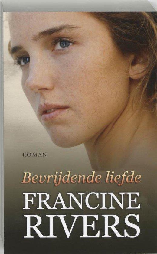 BEVRIJDENDE LIEFDE - Francine Rivers pdf epub