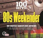 100 Hits - 80S Weekender