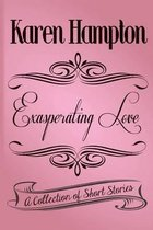 Exasperating Love