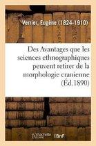 Des Avantages que les sciences ethnographiques peuvent retirer de la morphologie cranienne