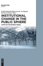Institutional Change in the Public Sphere