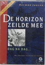 De Horizon Zeilde Mee, Dag Na Dag...