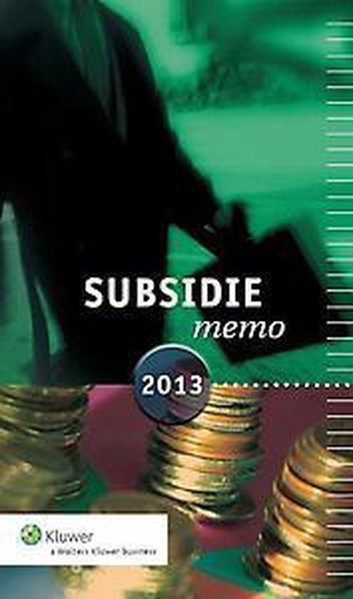Cover van het boek 'Subsidiememo  / 2013'