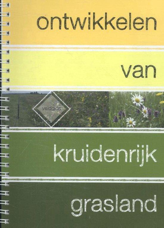 Ontwikkelen van kruidenrijk grasland - Wim Schippers |