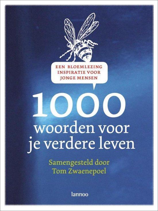 Cover van het boek '1000 woorden voor je verdere leven' van Tom Zwaenepoel