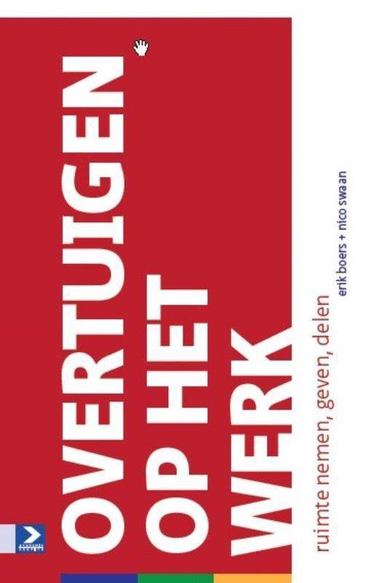 Overtuigen op het werk - Erik Boers | Fthsonline.com