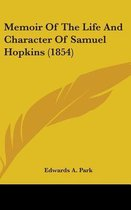 Memoir of the Life and Character of Samuel Hopkins (1854)