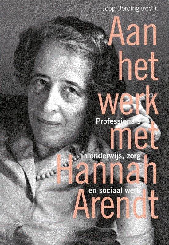 Aan het werk met Arendt