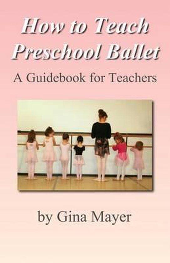 Afbeelding van How to Teach Preschool Ballet