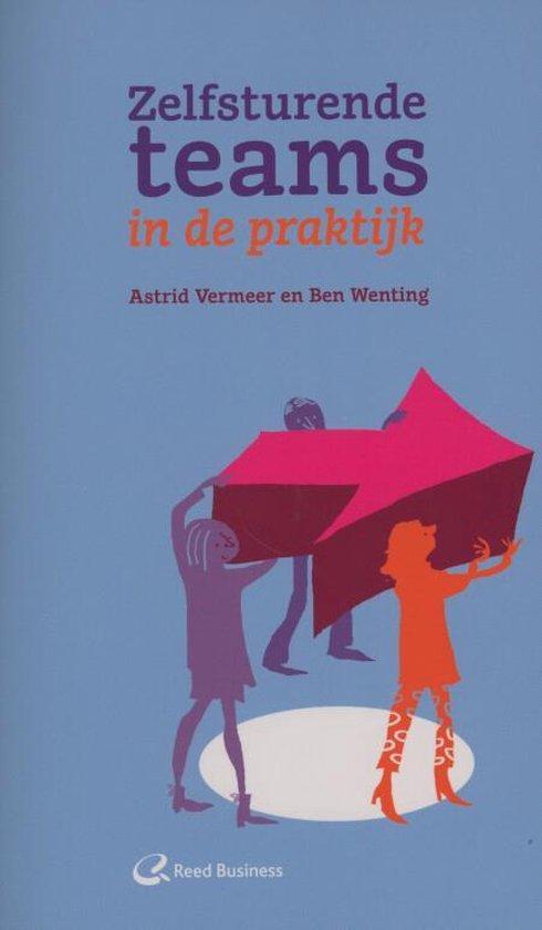 Zelfsturende teams in de praktijk - Astrid Vermeer  