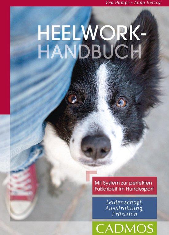 Boek cover Heelwork-Handbuch van Eva Hampe (Onbekend)
