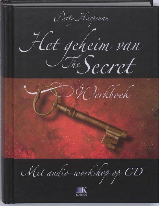 Het Geheim Van The Secret / Luxe Editie + Cd - Patty Harpenau |