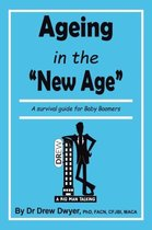 Ageing In the 'New Age'