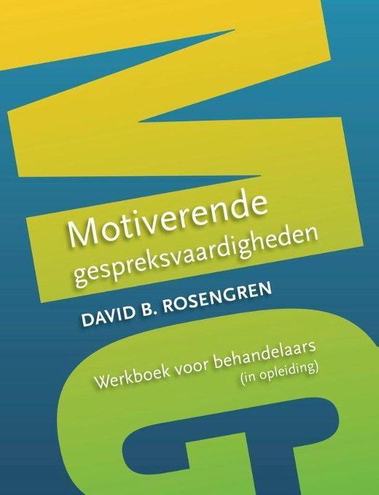 Motiverende gespreksvaardigheden - David B. Rosengren |