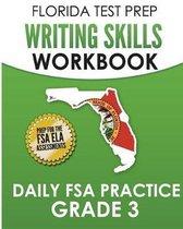 Florida Test Prep Writing Skills Workbook Daily FSA Practice Grade 3