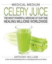 Boek cover Medical Medium Celery Juice van Anthony William (Hardcover)