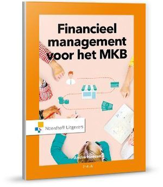 Boek cover Ondernemerschap in de praktijk  -   Financieel management voor het MKB van A.W.W. Heezen (Paperback)