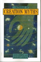 A Dictionary of Creation Myths
