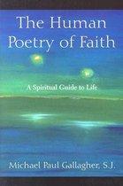 The Human Poetry of Faith