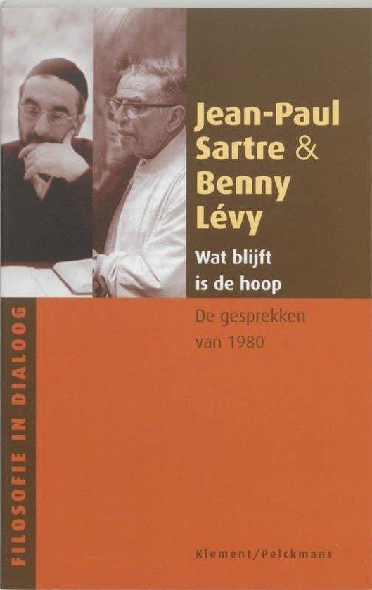 Wat blijft is de hoop - Jean-Paul Sartre  