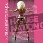 House Nation (Today's & Future
