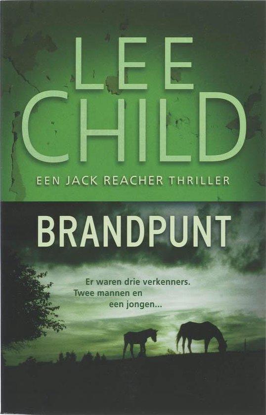 Jack Reacher 5 - Brandpunt - Lee Child |