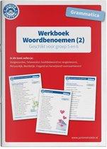 Deel 2 2 -   Werkboek Woordbenoemen Grammatica deel 2 Groep 5 en 6