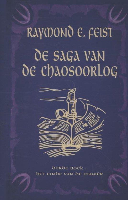 De saga van de chaosoorlog 3 - Het Einde van de Magier - Raymond E. Feist  