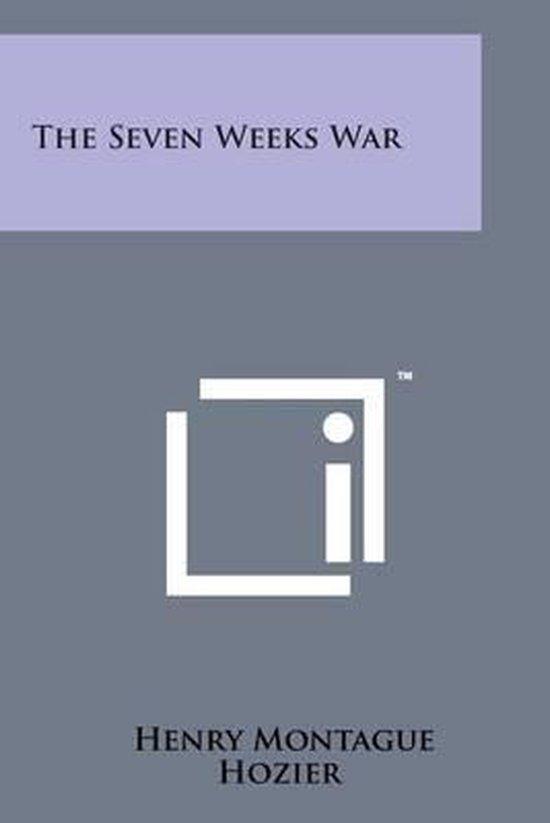 Boek cover The Seven Weeks War van Henry Montague Hozier (Paperback)