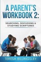 A Parent's Workbook 2